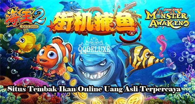 Situs Tembak Ikan Online Uang Asli Terpercaya
